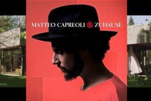 Blog Matteo Capreoli Album Zuhause 2015
